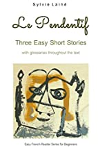 Le Pendentif: Easy Short Stories with…