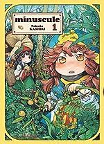 Minuscule, Tome 1 : - Takuto Kashiki