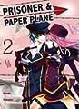 Acheter Prisoner & Paper plane volume 2 sur Amazon