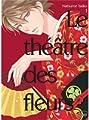 Acheter Le Théâtre des Fleurs volume 1 sur Amazon