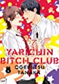 Acheter Yarichin Bitch Club volume 3 sur Amazon