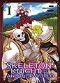 Acheter Skeleton Knight in Another World volume 1 sur Amazon