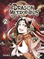 Acheter Dragon Metropolis volume 2 sur Amazon