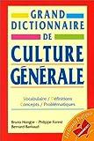 Hongre, Bruno: Grand Dictionnaire De Culture Generale (French Edition)
