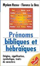 Prénoms bibliques et hebraiques by florence…