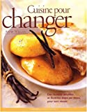 Willan, Anne: Recettes pour changer (French Edition)