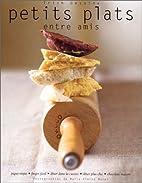 Petits plats entre amis by Trish Deseine