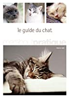 Guide du chat by Angela Gair