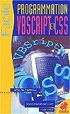 Ichbiah, Daniel: Programmation vbscript et css (French Edition)