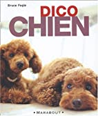Dico chien by Bruce Fogle