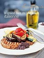 Le grand livre de la cuisine italienne by…