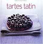 Tartes tatin by Catherine Quevremont