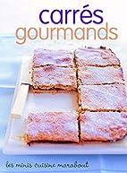 Carrés gourmands by Catherine Vandevyvere