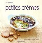 Petites crèmes by Isabel Brancq