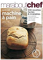 Pain maison : Spécial machine à pain by…