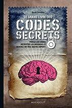 Le grand livre des codes secrets (French…