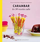 Les 30 Recettes Cultes...: Carambar (French…
