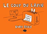 Andy Riley: coup du lapin t.1