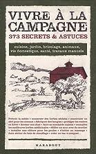 Vivre à la campagne 373 secrets &…