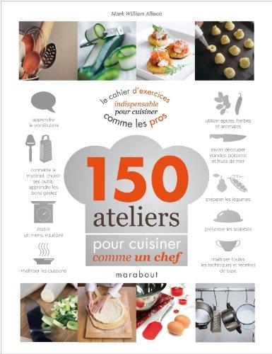 150-ateliers-pour-cuisiner-comme-un-chef