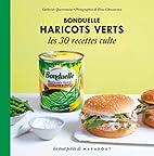 Haricot Vert Bonduelle, les 30 recettes…