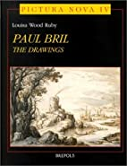 The Drawings of Paul Bril: A Study of Their…