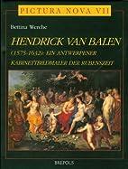 Hendrick van Balen : 1575-1632 : ein…