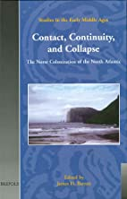 Contact, Continuity, and Collapse: Norse…