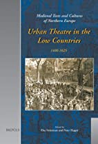Urban theatre in the Low Countries,…