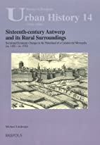 Sixteenth-century Antwerp and its rural…