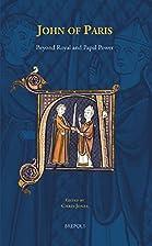 John of Paris: Beyond Royal and Papal Power…