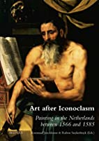 Art after iconoclasm : painting in the…