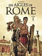 Les Aigles de Rome - Livre 1 by Enrico…