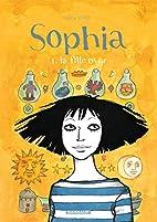 Sophia - tome 1 - La fille en or by Vanna…