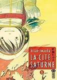 Acheter La Cité Saturne volume 1 sur Amazon