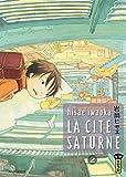 Acheter La Cité Saturne volume 2 sur Amazon