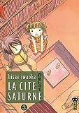 Acheter La Cité Saturne volume 3 sur Amazon