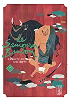 Bamboo Samurai, Volume 7 by Taiyou Matsumoto