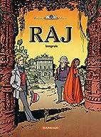 Raj ; intégrale t.1 à 4 by…