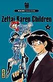 Acheter Zettai Karen Children volume 4 sur Amazon
