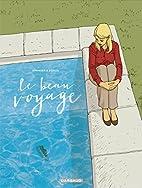 Le Beau Voyage - tome 1 - Beau Voyage (Le) -…