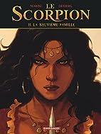 Le Scorpion - Tome 11 - La Neuvième Famille…