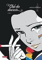 Le Club des divorcés, tome 1 by Kazuo…