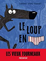 Le Loup en slip - tome 1 - Le Loup en slip - Lupano Wilfrid