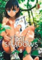 Acheter Time Shadows volume 8 sur Amazon