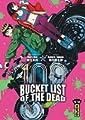 Acheter Bucket List of the dead volume 1 sur Amazon