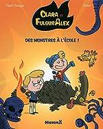 Clara et Alex, tome 2 : Des monstres à l'école (2) - Santi Anaya