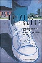 Univers urbains La représentation de la…