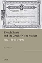 French banks and the Greek niche market :…