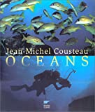 Cousteau, Jean-Michel: Océans (French Edition)